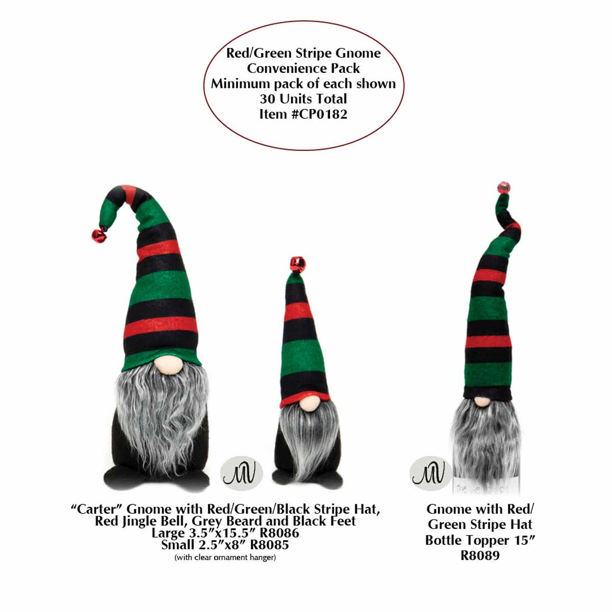 RED/GREEN STRIPE GNOME CONVENIENCE PACK 30 UNITS