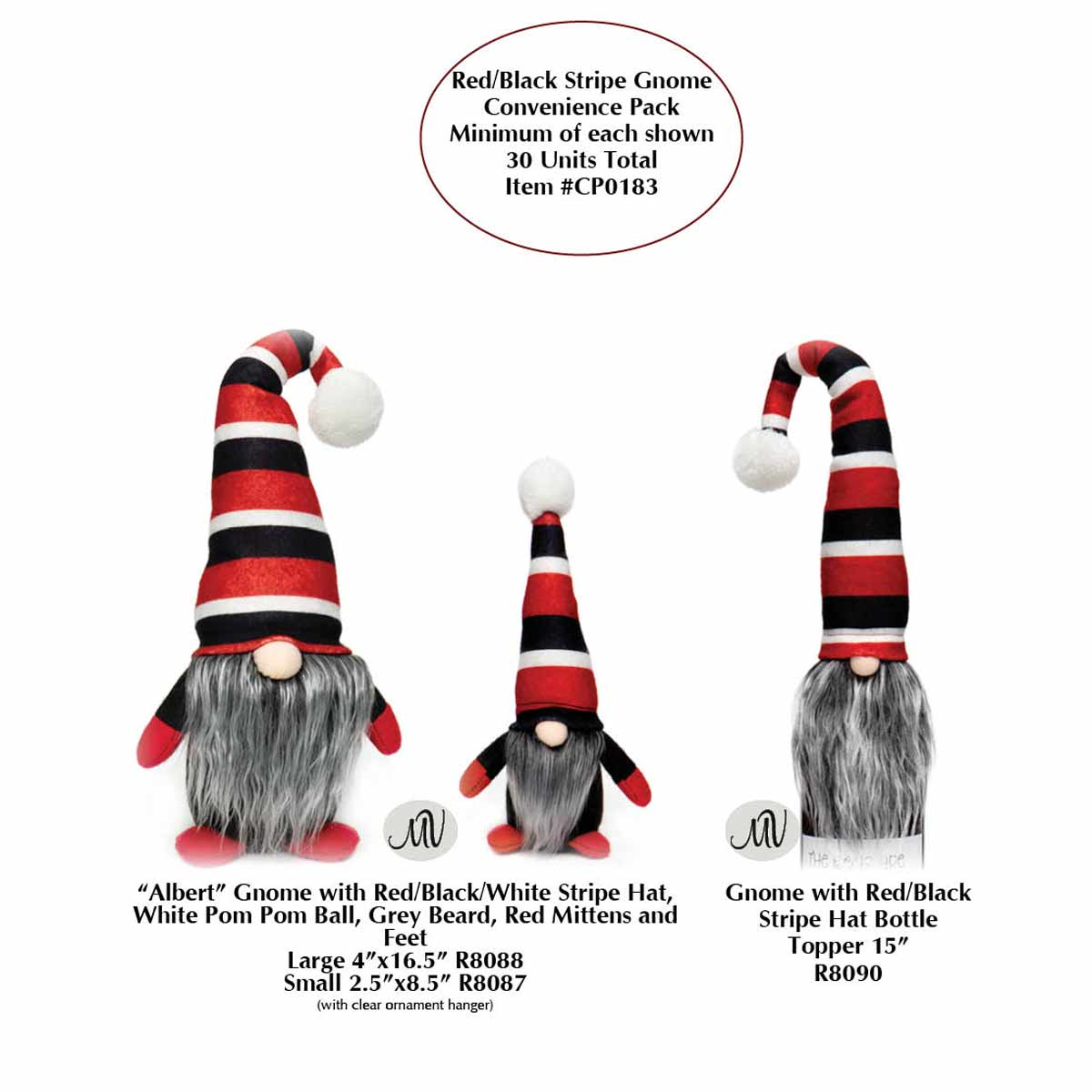 RED/BLACK STRIPE GNOME CONVENIENCE PACK 30 UNITS