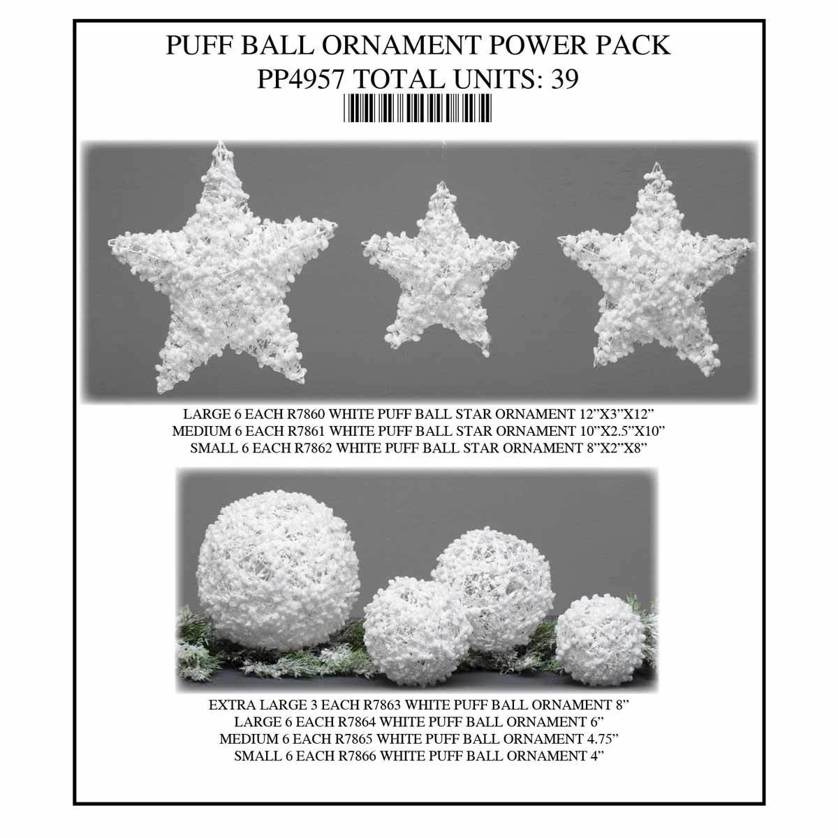PUFF BALL ORNAMENT POWER PACK 39 UNITS