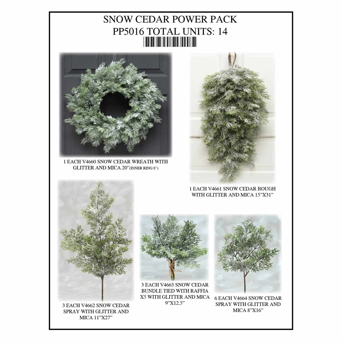 CEDAR SNOW POWER PACK 14 UNITS