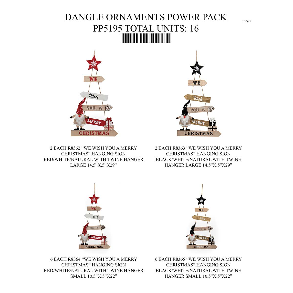 DANGLE ORNAMENT/SIGN POWER PACK 16 UNITS PP5195