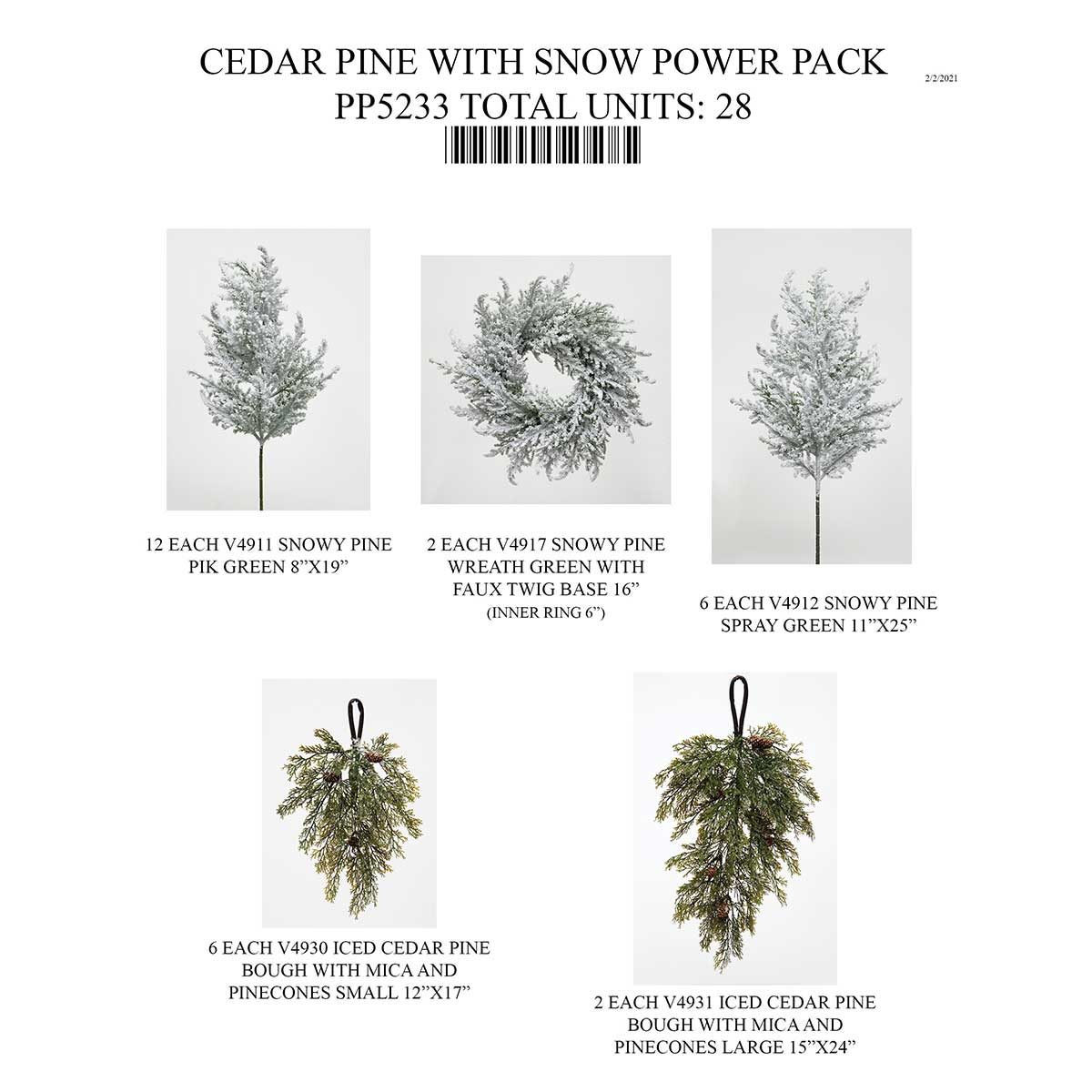 CEDAR PINE WITH SNOW POWER PACK 28 UNITS