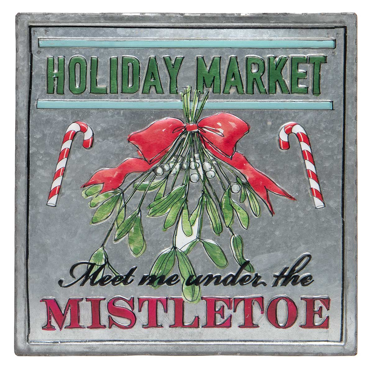 "METAL ""MISTLETOE"" SIGN 13.75""X13.75"""