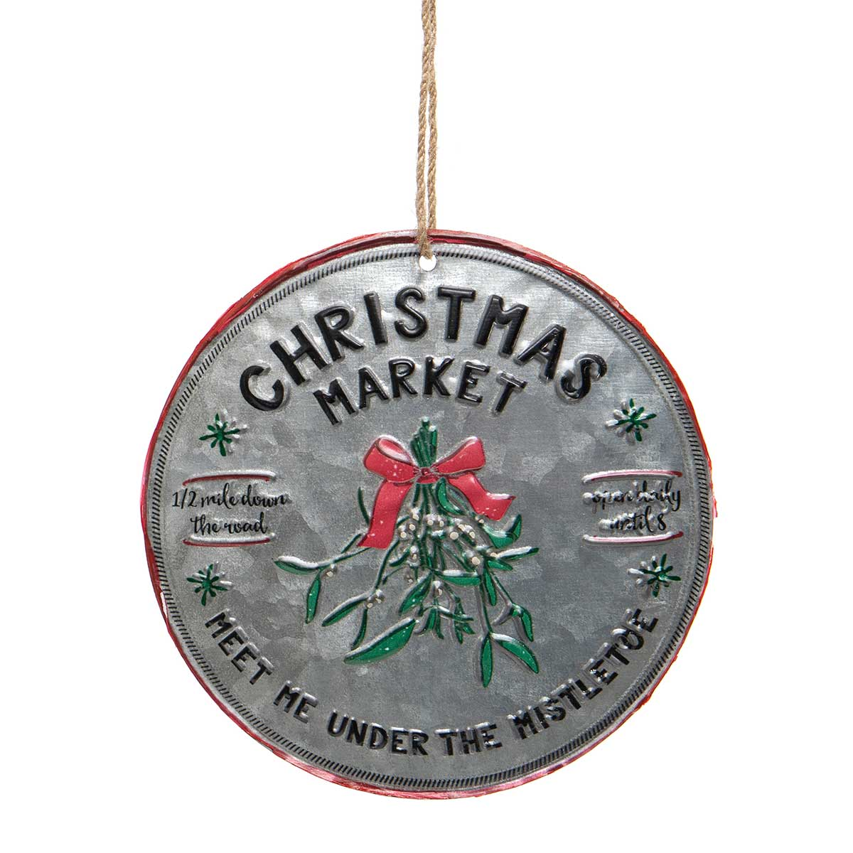 "ROUND METAL ""CHRISTMAS MARKET"" ORNAMENT"