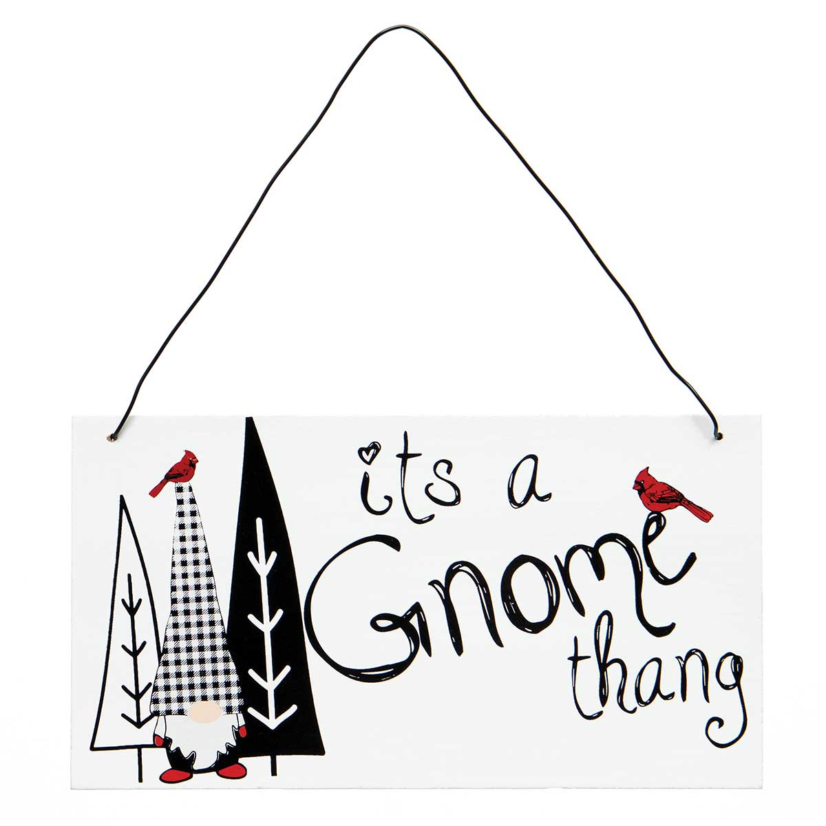 ITS A GNOME THANG RECTANGULAR WOOD SIGN
