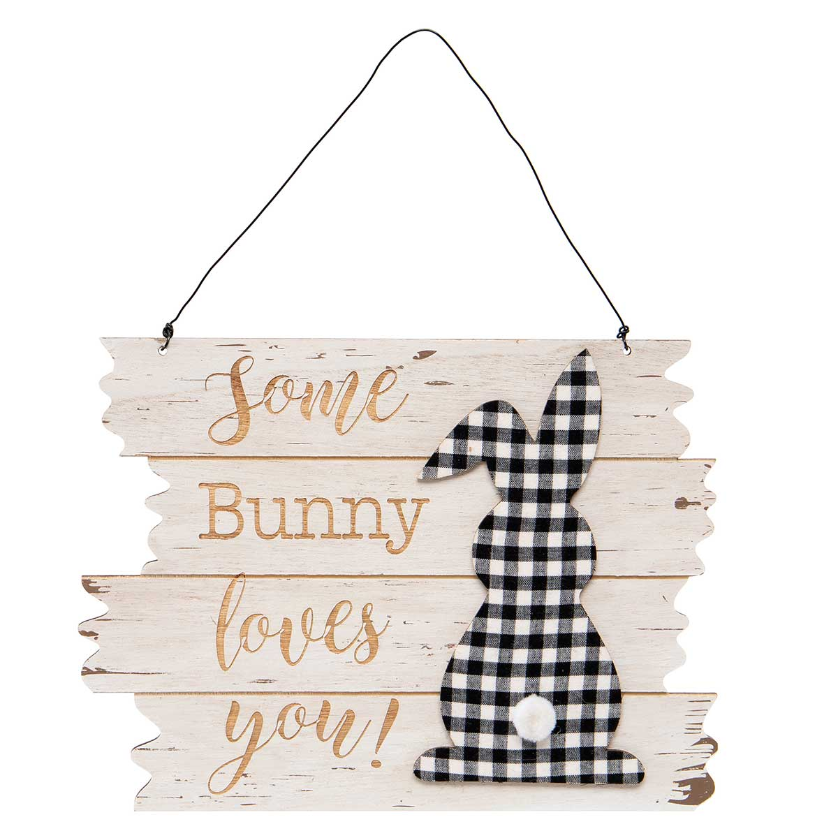 SOME BUNNY LOVES YOU! WOODEN SIGN WITH BLACK/WHITE PLAID BUNNY