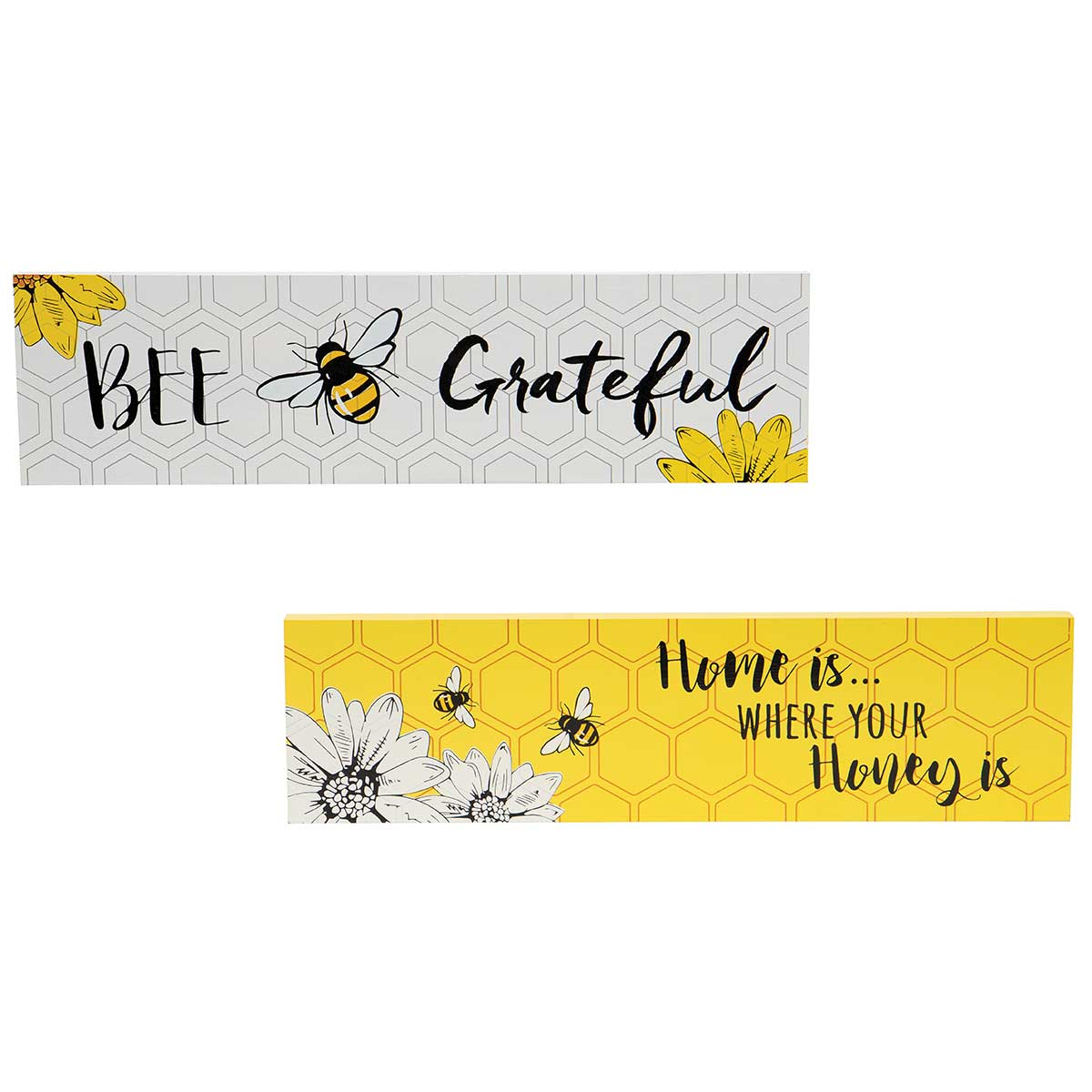 BEE GRATEFUL/ HOME IS . . . WHERE YOUR HONEY IS WOODEN BEE SIGN